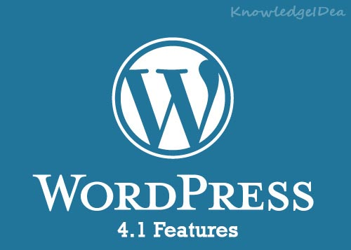 New Remarkable Features of WordPress 4.1