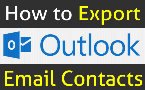 How to Export Outlook Contacts to Excel
