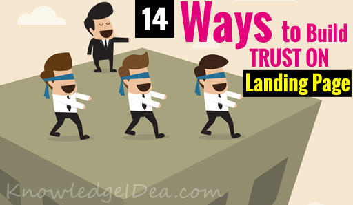 14 Quick Ways to Build Trust on Your Landing Page