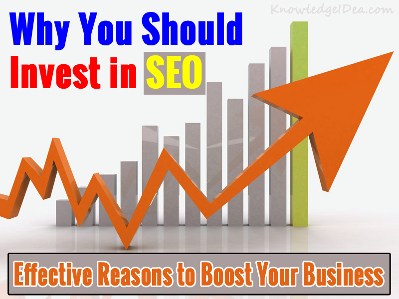 7 Reasons Why You Should Invest in SEO