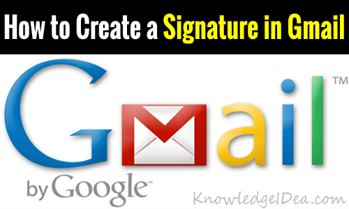 How to Create a Signature in Gmail